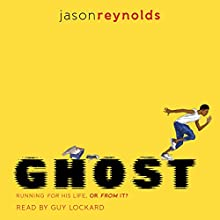 Ghost Audiobook by Jason Reynolds Narrated by Guy Lockard