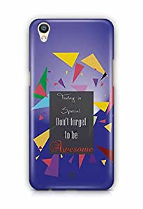 YuBingo Today is Special, Don't Forget to be Awesome Designer Mobile Case Back Cover for Oppo F1 Plus