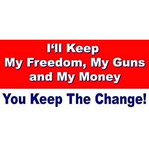 keep my guns and rights keep the change