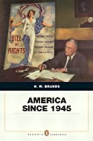 America Since 1945 Penquin Academic Penguin by Brands