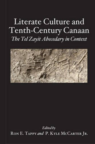 Literate Culture and Tenth-century Canaan: The Tel Zayit Abecedary in Context