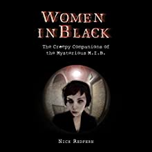 Women in Black: The Creepy Companions of the Mysterious M.I.B. | Livre audio Auteur(s) : Nick Redfern Narrateur(s) : Tiffany D. Wilson