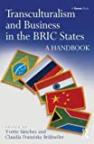 img - for Transculturalism and Business in the BRIC States: A Handbook book / textbook / text book