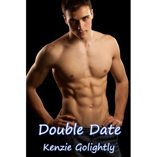 Image: Double Date (Gay Threesome Erotica): Kenzie Golightly