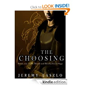 The Choosing (Blood and Brotherhood Saga Book One)