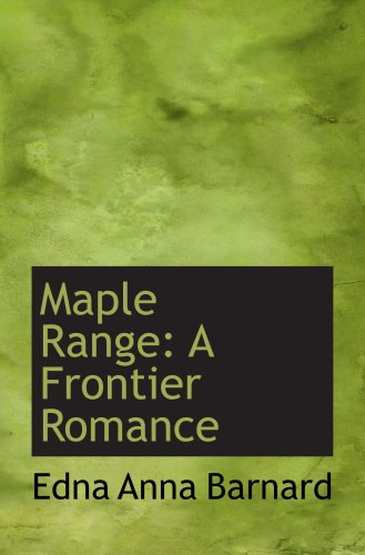 Maple Range: A Frontier Romance