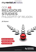 My Revision Notes: OCR AS Religious Studies: Philosophy of Religion (MRN)