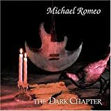 Dark Chapter By Michael Romeo (2003-01-01)