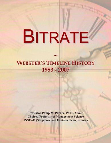 Bitrate: Webster's Timeline History, 1953 - 2007