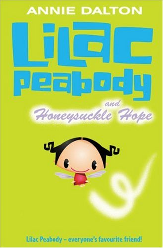 Lilac Peabody and Honeysuckle Hope (Roaring Good Reads) PDF
