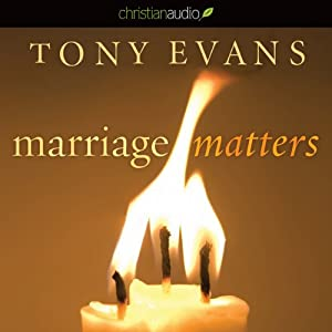 Marriage Matters | [Tony Evans]