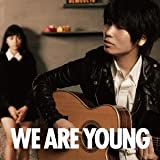 WE ARE YOUNG (featuring 川口春奈)♪伊藤祥平