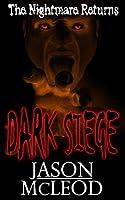 Dark Siege: The Nightmare Returns (Dark Siege Series Book 2) (English Edition)