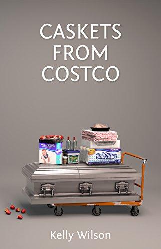 Caskets From Costco by Kelly Wilson ebook deal