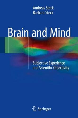Brain and Mind: Subjective Experience and Scientific Objectivity