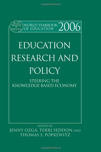 World Yearbook of Education 2006: Education, Research and Policy: Steering the Knowledge-Based Economy