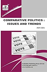 MPS-004 Comparative Politics - Issues And Trends