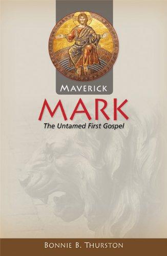 Maverick Mark: The Untamed First Gospel