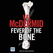 Fever of the Bone | Val McDermid