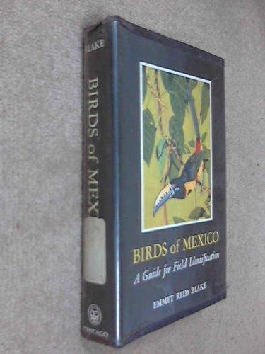 Birds of Mexico, Blake, Emmet R.