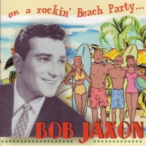 Bob Jaxon - Gotta Have Something In The Bank Frank / Come On Down