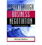 img - for [(The Breakthrough Business Negotiation: A Toolbox for Managers )] [Author: Michael Watkins] [May-2002] book / textbook / text book