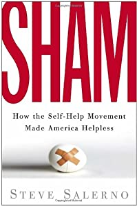 "Cover of ""Sham: How the Self-Help Movemen..."
