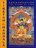 Tibetan Mandala: Art and Practice