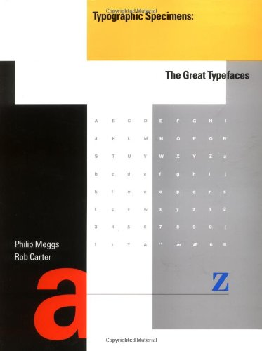 Typographic Specimens: The Great Typefaces