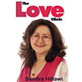 The Love Clinic: Discover the Real Energy Secrets of Love, Sex and Relationshipsby Sandra Hillawi
