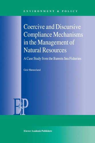 Coercive and Discursive Compliance Mechanisms in the Management of Natural Resources: A Case Study from the Barents Sea Fisheries