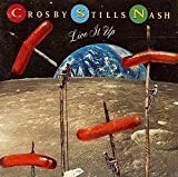 Crosby, Stills, Nash & Young -- Live It Up (0769202764) by Crosby, David
