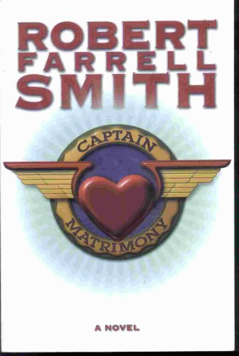 Captain Matrimony, ROBERT F. SMITH
