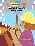 img - for Mar a Chucena techaba su choza: Cuentos de trabalenguas (Spanish Edition) book / textbook / text book