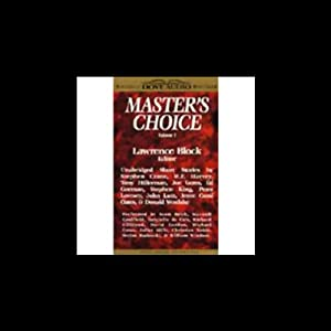 Master's Choice Volume 1: Mystery Stories by Today's Top Writers and the Masters Who Inspired Them | [Stephen King, Tony Hillerman, W.F. Harvey, Stephen Crane, Ed Gorman, Joyce Carol Oates, Donald Westlake, Joe Gores, John Lutz, Peter Lovesey]