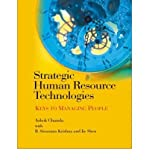 img - for [(Strategic Human Resource Technologies: Keys to Managing People )] [Author: Ashok Chanda] [May-2007] book / textbook / text book