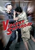 Violent Saturday /恐怖の土曜日(1955)  [Import] [DVD]
