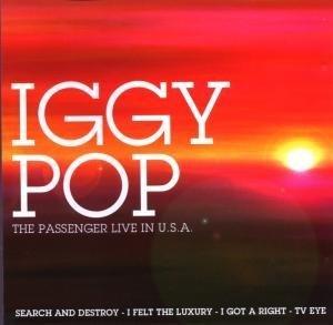 Iggy Pop - The Passenger Live In Usa - Zortam Music
