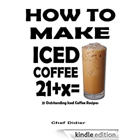 How To Make Iced Coffee - 21 Outstanding Iced Coffee Recipes