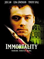 Immortality [HD]