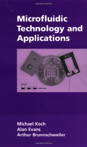 Microfluidic Technology And Applications (Microtechnologies & Microsystems)
