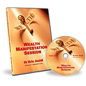 Wealth Manifestation Session - Dr Eric Amidi