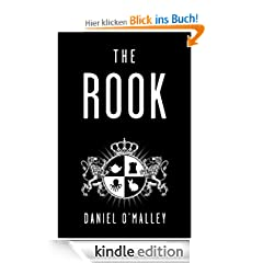 The Rook: 1 (The Checquy Files)