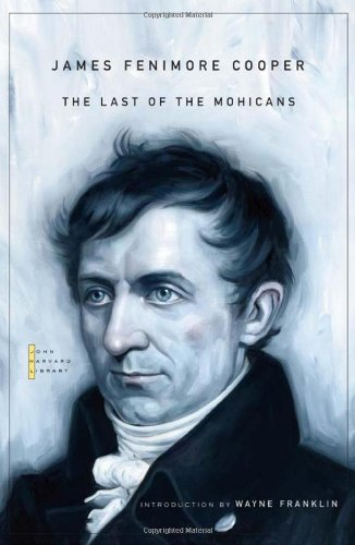 The Last of the Mohicans (The John Harvard Library)