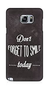 Amez Dont forget to Smile Today Back Cover For Samsung Galaxy Note 5