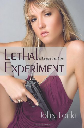 Lethal Experiment: A Donovan Creed Novel