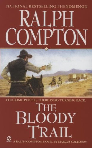 Image for Ralph Compton The Bloody Trail (Ralph Compton Western Series)
