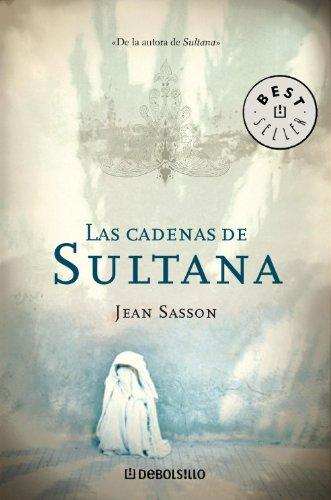 Jean Sasson - Las cadenas de Sultana