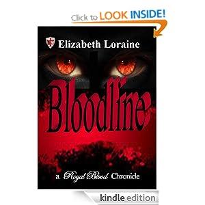 Bloodline (Book five) (Royal Blood Chronicles) Elizabeth Loraine