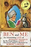 Ben and Me: An Astonishing Life of Benjamin Franklin by His Good Mouse Amos (0316016365) by Lawson, Robert